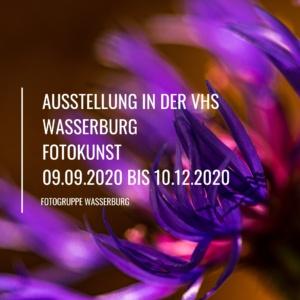AUSSTELLUNG-IN-DER-VHS-WASSERBURG-FOTOKUNST-09.09.2020-bis-12.10.2020.jpg 25. November 2020